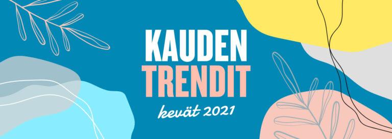 Kevään trendit 2021